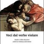 Voci dal verbo violare. Analisi e sfide educative contro la violenza sulle donne