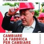 Maurizio Landini: Cambiare la fabbrica per cambiare il mondo
