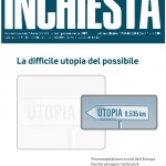Inchiesta Ottobre-Dicembre 2011: La difficile utopia del possibile