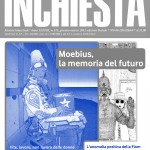 Inchiesta  gennaio-marzo 2012: Moebius, la memoria del futuro