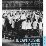 Roberto Romano: Il libro di Paolo Leon sul capitalismo e lo stato
