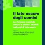 Alessandra Bozzoli, Maria Merelli, Maria Grazia Ruggerini: Il lato oscuro degli uomini