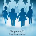 Rapporto coesione sociale 2013: Disoccupazione galoppante, crescita della povertà, stipendi bloccati