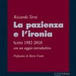 Riccardo Terzi: La pazienza e l'ironia. Il '68 venti anni dopo