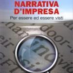 Maurizio Matrone: Una narrativa per imprese in cerca (o in crisi) di identità