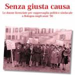 Gianni Bortolini: Un libro di Eloisa Betti ed Elisa Giovanetti sulle donne licenziate senza giusta causa