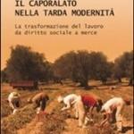 Antonella Beccaria: Le origini del caporalato moderno  e il libro di Pietro Alò