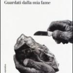 """Enrico Pugliese: A proposito di """"Guardati dalla mia fame"""" di Luciana Castellina e Milena Agus"""