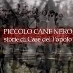 Danilo Caracciolo, Roberto Montanari: Piccolo cane nero, storie di case del popolo
