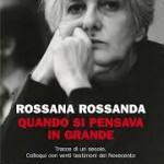 Lea Melandri: Il Novecento delle donne di Rossana Rossanda