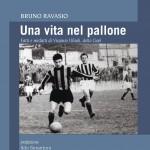 Mario Agostinelli: Una vita nel pallone, divagazione calcistica