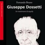 Gregorio Monasta: Dossetti, un innovatore del dopoguerra