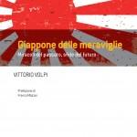 Marco Del Corona: Il libro di Vittorio Volpi sul Giappone delle meraviglie