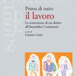Fondazione Claudio Sabattini:  Prima di Tutto il lavoro (Bologna 27 aprile 2016)