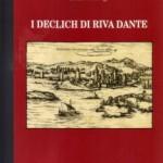 Aulo Crisma: I Declich di Riva Dante a Parenzo. Un libro di Decio Dechigi