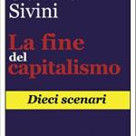 Giordano Sivini: La fine del capitalismo