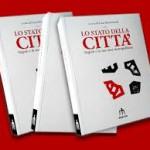 E' uscito il libro Lo stato della città. Napoli e la sua area metropolitana a cura di Luca Rossomando