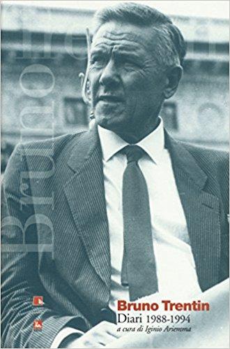 Luigi Agostini: I diari di Bruno Trentin