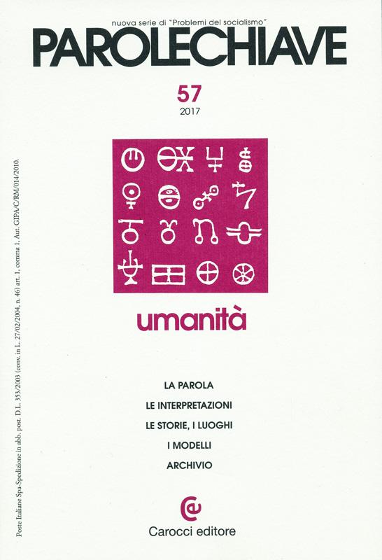"""Amina Crisma: Cosa intendiamo oggi per """"umanità""""? Un dibattito sulla rivista """"Parolechiave"""""""