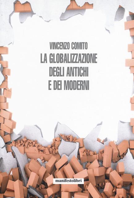 Vincenzo Comito: La globalizzazione degli antichi e dei moderni