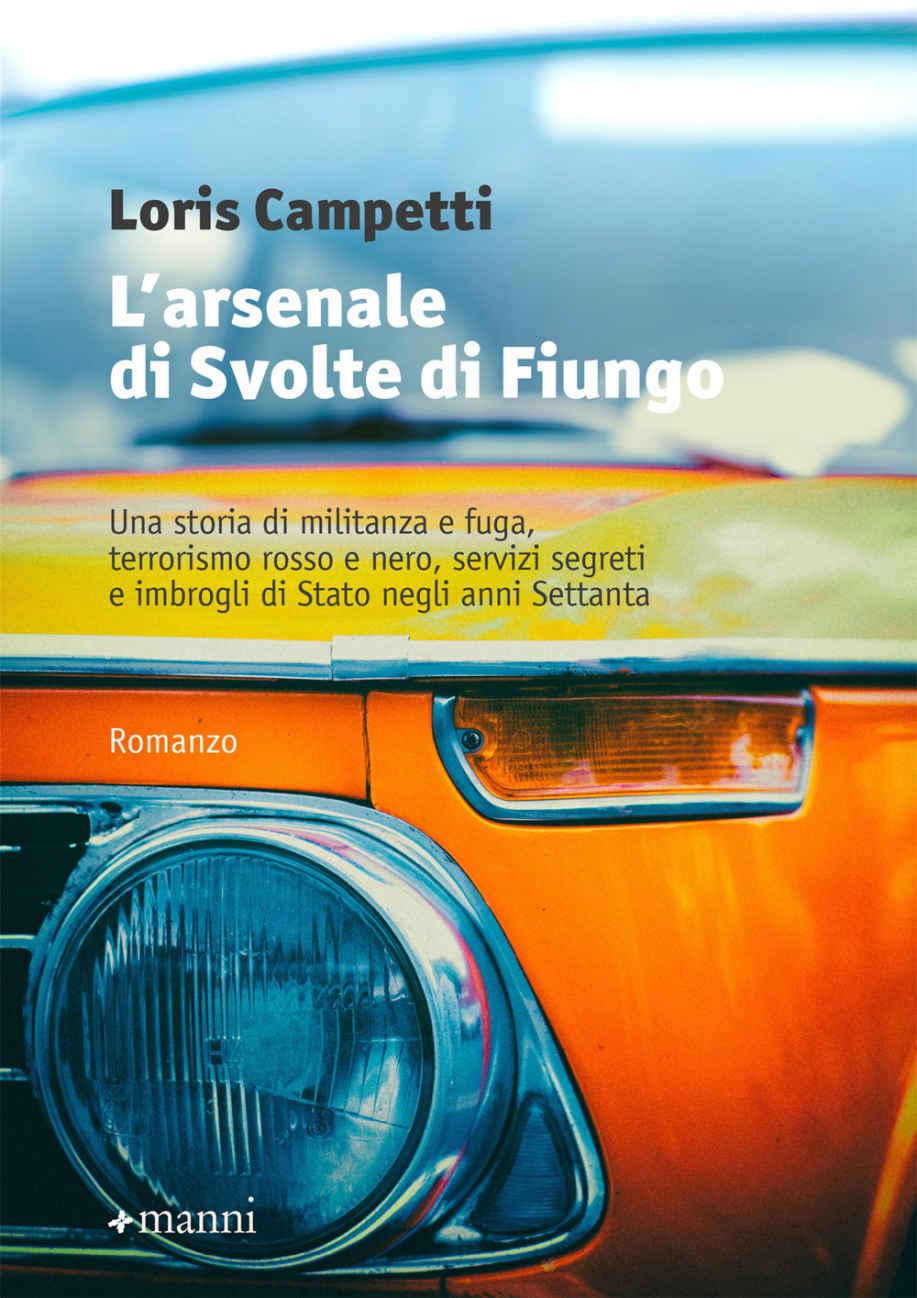 Sergio Caserta: L'arsenale di Svolte di Fungo. Un racconto di Loris Campetti