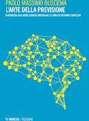 Massimo Buscema: L'arte della previsione. Intervista sulla intelligenza artificiale