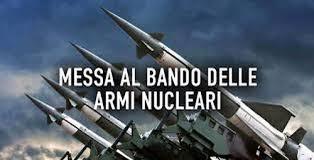 Mario Agostinelli: Armi nucleari, ok alla ratifica del trattato per la proibizione. Ma manca la firma dell'Italia