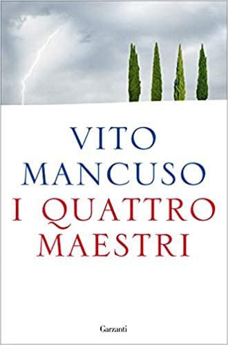 Amina Crisma: I quattro maestri di Vito Mancuso. Confucio e la ricerca di un consenso etico tra culture.