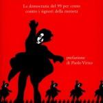 """Bologna 11 dicembre 2012: Presentazione del libro """"Rivolta o barbarie"""" di Francesco Raparelli"""