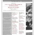 Roma 5 aprile 2013: C'è un futuro per il sindacato? Quale futuro?