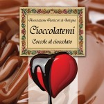 Associazione Pasticcieri di Bologna: Cioccolatemi, coccole al cioccolato
