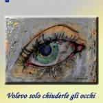 Katia Brentani: Volevo solo chiuderle gli occhi