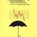 """Francesco Sylos Labini: Prefazione al volume """"Previsioni"""" di Mark Buchanan"""