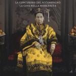 Jung Chang: La mia imperatrice Cixi, la modernità in Cina è merito suo