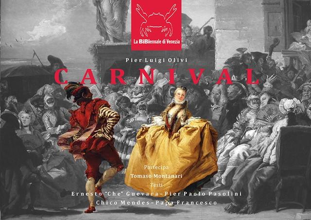Francesca Brandes: Carnival di Pier Luigi Olivi. J'accuse artistico contro la violenza del sistema globalizzato