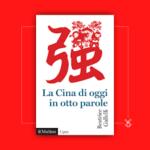 Sabrina Ardizzoni: Leggere la Cina di oggi in otto parole