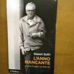 Massimo Canella: Invito alla lettura 8. Gianni Sofri. L'anno mancante. Arsenio Frugoni nel 1944-1945