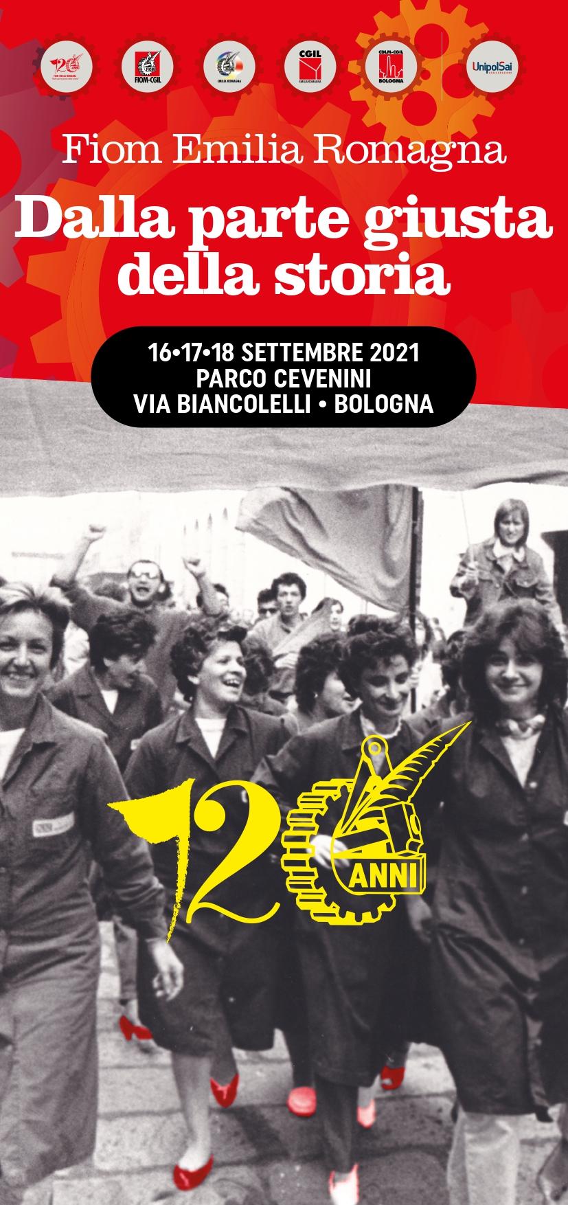 La FIOM festeggia a Bologna  il16-17-18 settembre la festa dei suoi 120 anni